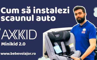 Cum să instalezi corect scaunul auto Axkid Minikid 2.0